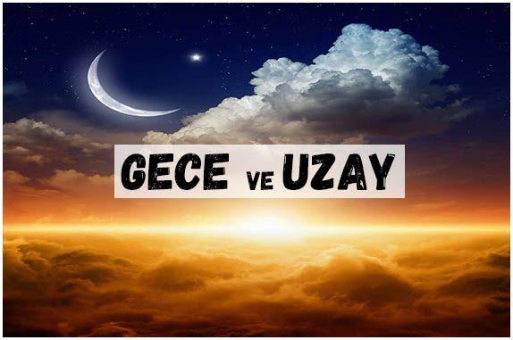 GECE UZAY