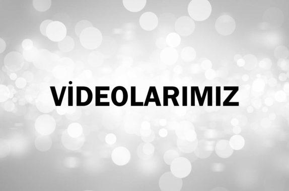 videolarımız